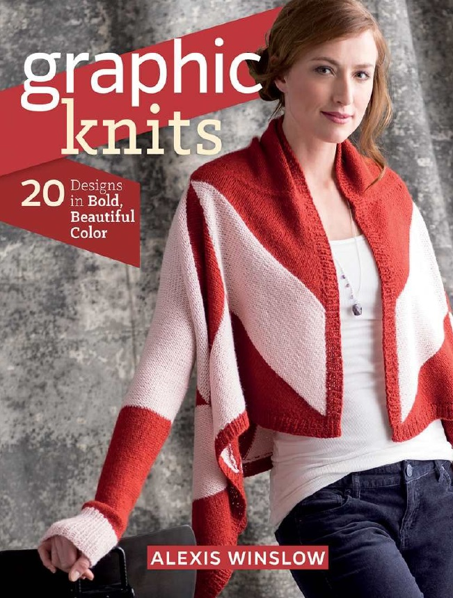 Graphic Knits - 20 Designs In Bold Beautiful Colors