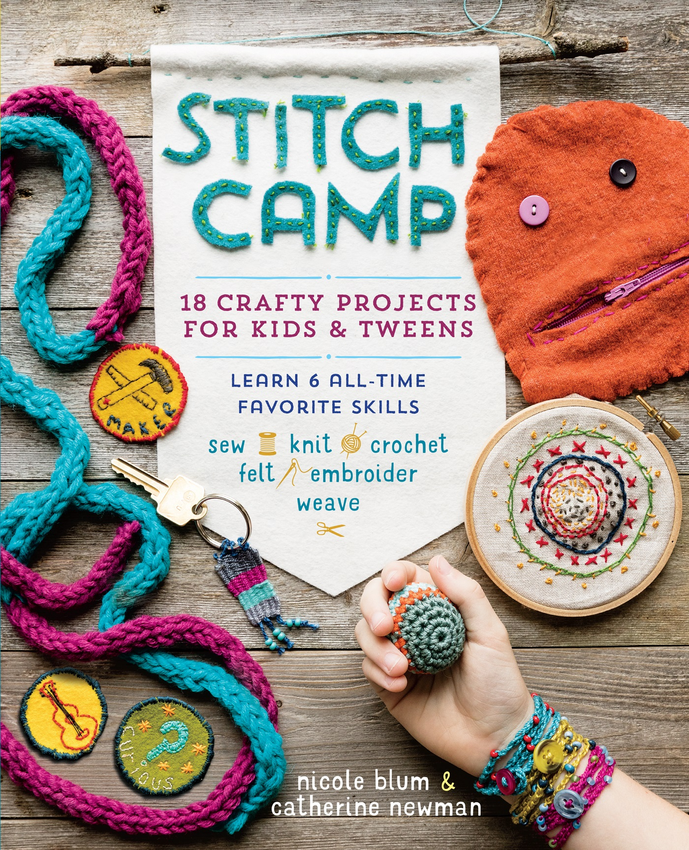 Stitch Camp-18 Crafty Projects for Kids & Tweens