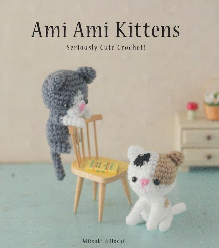 Ami Ami Kittens - Seriously Cute Crochet!