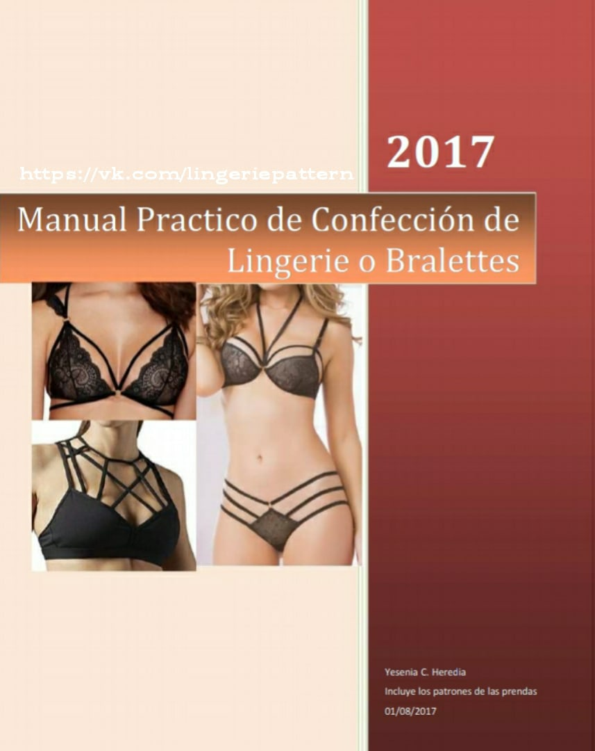 Practical Manual Of Making Lengerie Or Bralettes